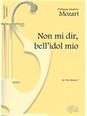 Wolfgang Amadeus Mozart: Non mi dir, bell'idol mio, da Don Giovanni (Soprano)