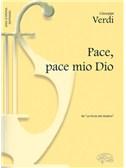 Giuseppe Verdi: Pace, pace mio Dio, da La Forza del Destino (Soprano)