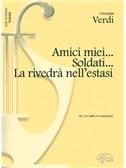 Giuseppe Verdi: Amici miei... Soldati... la rivedrà nell'estasi, da Un Ballo in Maschera (Tenore)