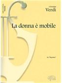 Giuseppe Verdi: La Donna è Mobile, da Rigoletto (Tenore)
