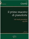 Carl Czerny: Il Primo Maestro di Pianoforte. 100 Studi Giornalieri Op.599