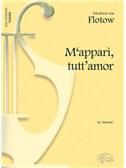 Friedrich von Flotow: M'apparì, tutt'amor, da Martha (Tenore)