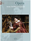 Opera: Arias for Mezzosoprano. Piano & Vocal Sheet Music