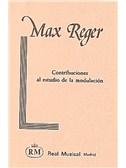 Max Reger: Contribuciones al Estudio de la Modulaci�n. Book