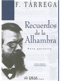 Francisco Tarrega: Recuerdos de la Alhambra para Guitarra