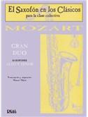 Wolfgang Amadeus Mozart: Gran D�o para Saxofones Alto y Tenor. Saxophone Sheet Music