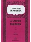 Canción Brasileña: A Casinha Pequenina