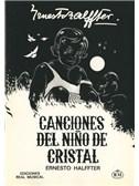 Ernesto Halffter: Canciones del Niño de Cristal
