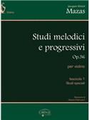 Jacques-Féréol Mazas: Studi Melodici e Progressivi, Op.36 -  Fascicolo 1, Studi speciali. Violin Sheet Music
