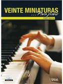 Félix Sierra: 20 Miniaturas para Piano