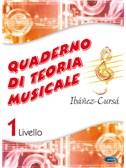 Quaderno di Teoria Musicale, Volume 1