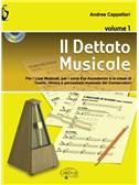 Andrea Cappellari: Il Dettato Musicale (Volume 1)