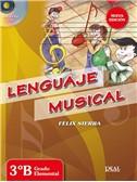 Felix Sierra: Lenguaje Musical 3B (Libro/CD)
