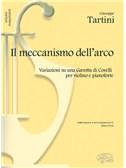 Giuseppe Tartini: Il Meccanismo dell'arco