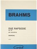 Johannes Brahms: Due Rapsodie Op. 79