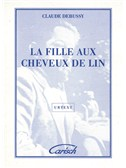 Claude Debussy: La Fille  aux cheveux de lin, for Piano