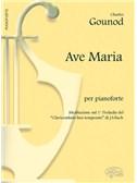 Charles Gounod: Ave Maria, per Pianoforte