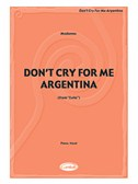 Madonna: Don t Cry for Me Argentina (Evita)