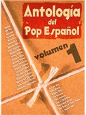 Antolog�a del Pop Espa�ol, Volumen 1. PVG Sheet Music