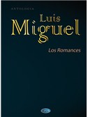 Luis Miguel: Los Romances. PVG Sheet Music