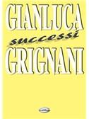 Gianluca Grignani: Successi
