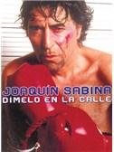 Joaqu�n Sabina: D�melo en la Calle. PVG Sheet Music