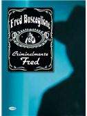 Fred Buscaglione: Criminalmente Fred