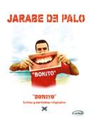 Jarabe De Palo: Bonito. PVG Sheet Music