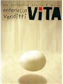 Antonello Venditti: Che Fantastica Storia è la Vita