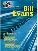 Great Musicians: Bill Evans