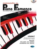 Iniciaci�n al Piano Flamenco, Volumen I. Book, CD