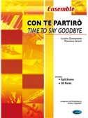 Luciano Quarantotto/Franscesco Sartori: Con Te Partiro (Time To Say Goodbye) Score/Parts