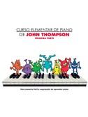 Curso Elementar De Piano De John Thompson: Primeira Parte
