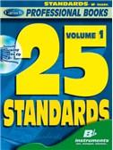 25 Standards, Volume 1 (Bb Instr.). B Flat Instruments Sheet Music, CD