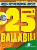 25 Ballabili, Volume 1 (Bb Instr.). B Flat Instruments Sheet Music, CD