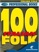 100 Italian Folk. C Instruments Sheet Music