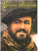 Luciano Pavarotti: Luciano Pavarotti. Piano & Vocal Sheet Music