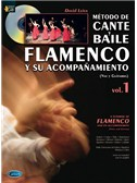 M�todo de Cante y Baile Flamenco y su Acompa�amiento, Vol.1 (Voice & Guitar). Book, CD