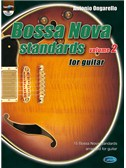 Bossa Nova Standards for Guitar, Volume 2