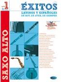 �xitos Latinos y Espa�oles de Hoy, de Ayer, de Siempre (Sax). Saxophone Sheet Music, CD
