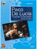 Paco de Luc�a Tocando a Camar�n: Estudio de estilo. Guitar Sheet Music, CD