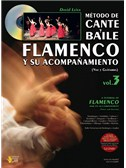 Método de Cante y Baile Flamenco y su Acompañamiento, Vol.3 (Voice & Guitar). Book, CD