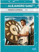 Alejandro Sanz: Paraiso Express