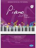 Piano Junior: Grandes �xitos del pop espa�ol. Sheet Music, CD