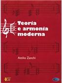 Attilio Zanchi: Teoria e Armonia Moderna