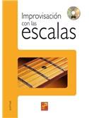 Improvisaci�n con las Escalas. Guitar Book, CD