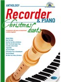 Anthology Christmas Duets for Recorder & Piano