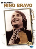 Lo Mejor de Nino Bravo. PVG Sheet Music
