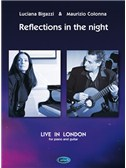 Maurizio Colonna - Luciana Bigazzi: Reflection in The Night, Live in London
