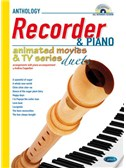Animated Movies and TV Duets for Recorder And Piano